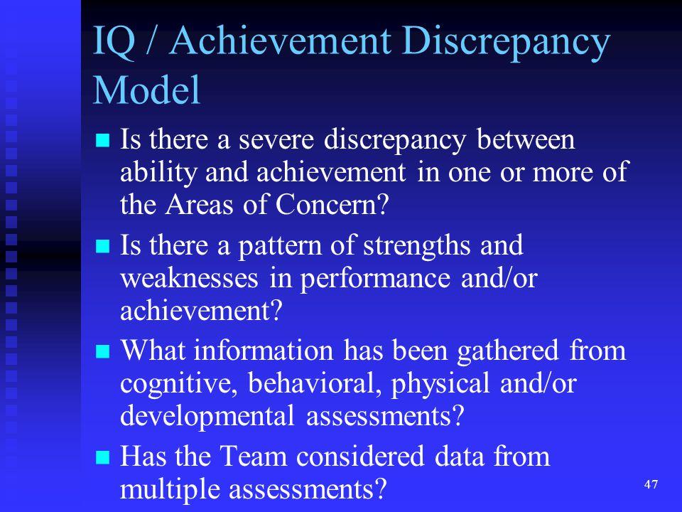 IQ / Achievement Discrepancy Model