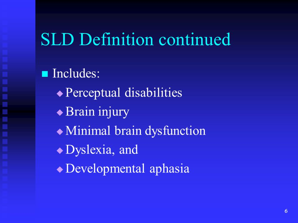 SLD Definition continued