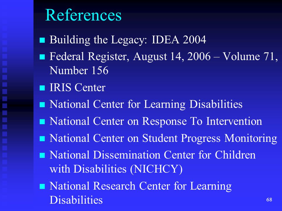 References Building the Legacy: IDEA 2004