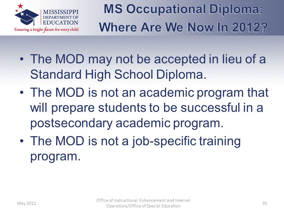 MS Occupational Diploma: Where Are We Now In 2012
