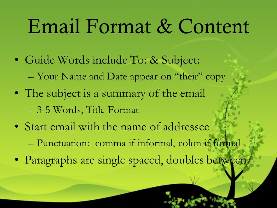 Email Format & Content Guide Words include To: & Subject:
