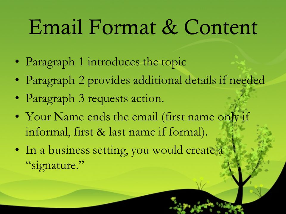 Email Format & Content Paragraph 1 introduces the topic