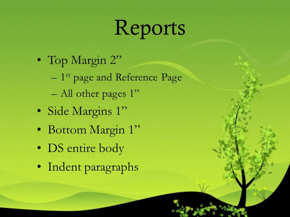 Reports Top Margin 2 Side Margins 1 Bottom Margin 1 DS entire body