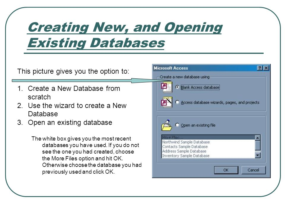 Creating New, and Opening Existing Databases