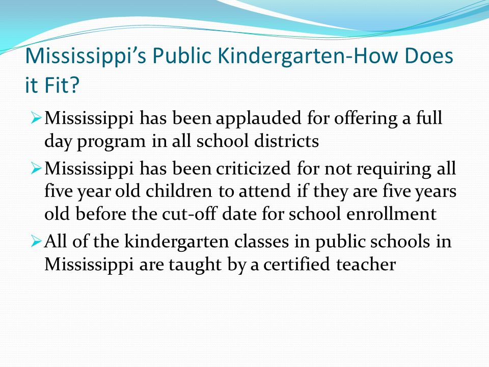 Mississippi's Public Kindergarten-How Does it Fit