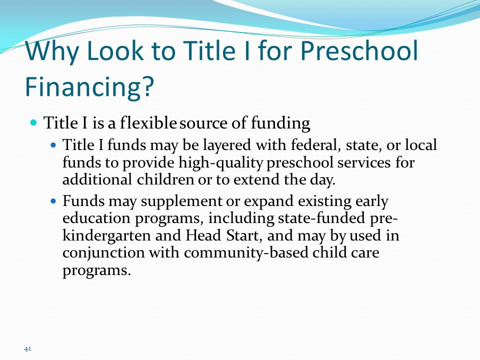 Why Look to Title I for Preschool Financing