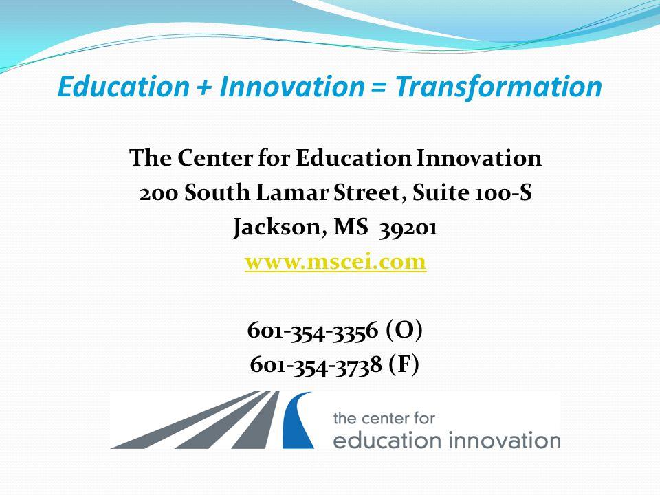 Education + Innovation = Transformation