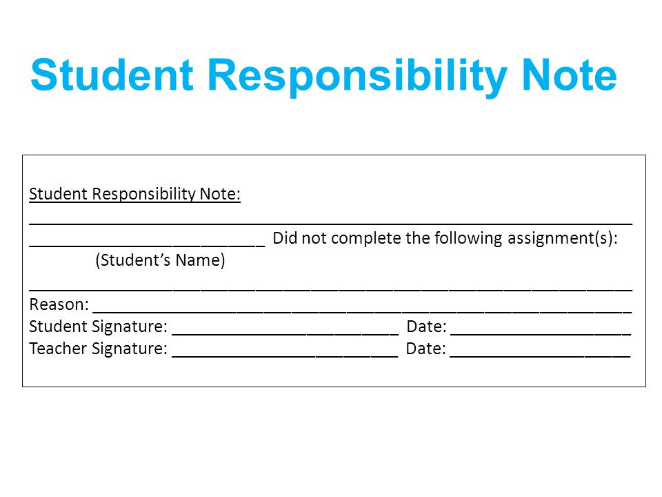 Student Responsibility Note
