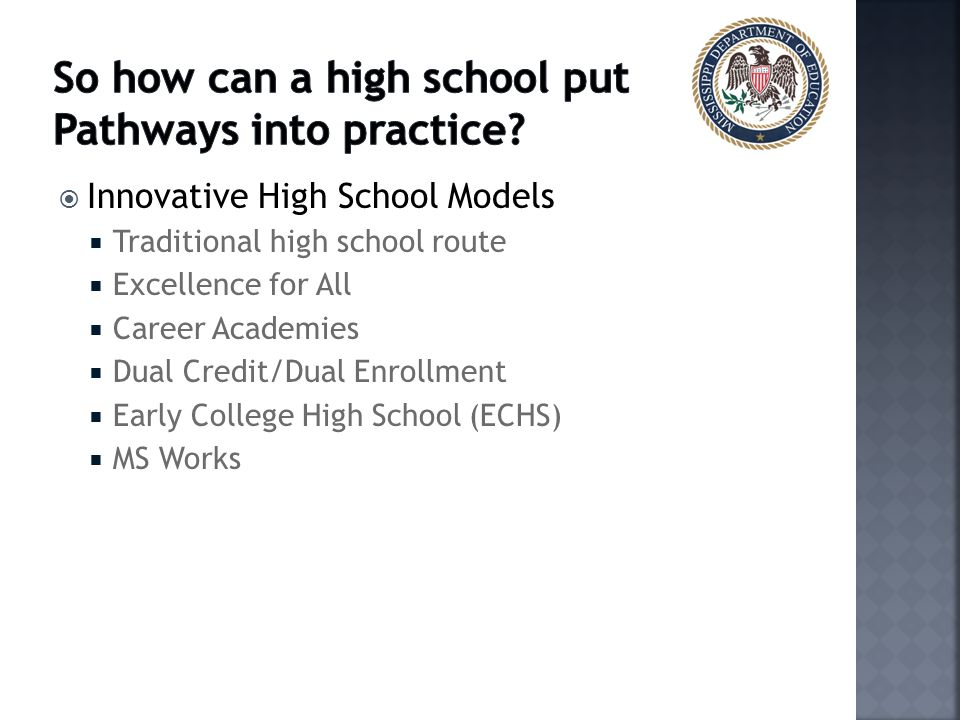 So how can a high school put Pathways into practice