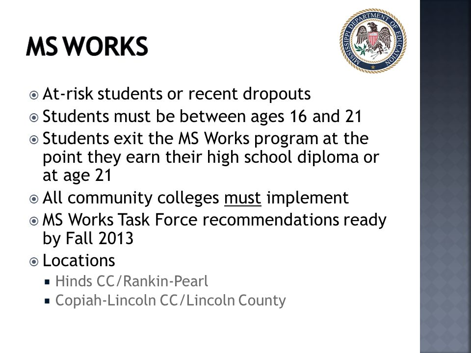 MS Works At-risk students or recent dropouts