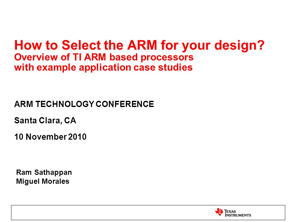 ARM TECHNOLOGY CONFERENCE Santa Clara, CA 10 November 2010