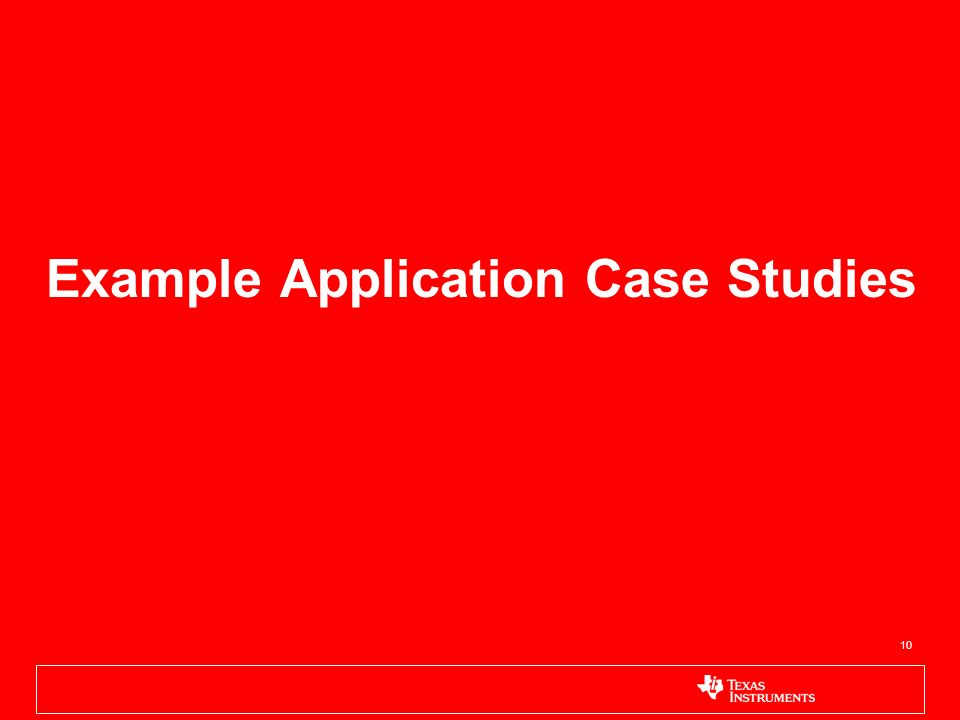 Example Application Case Studies