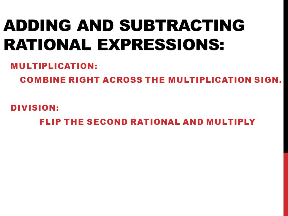 Adding and Subtracting Rational Expressions: