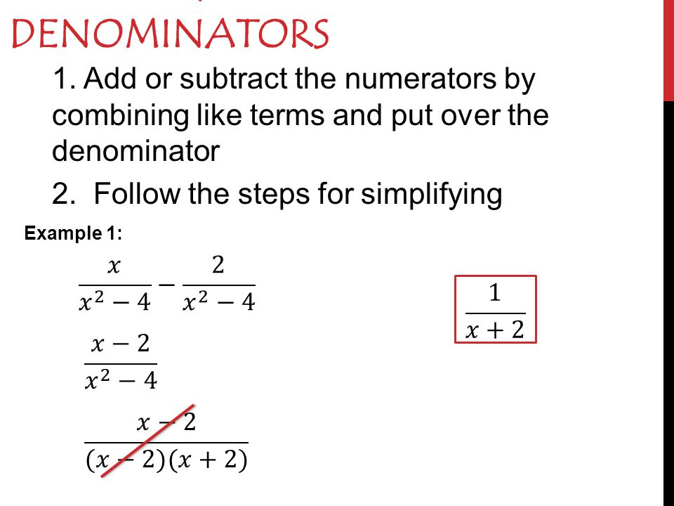 Adding & Subtracting like Denominators