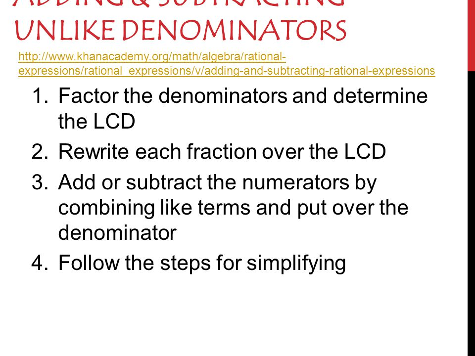 Adding & Subtracting UNLIKE Denominators