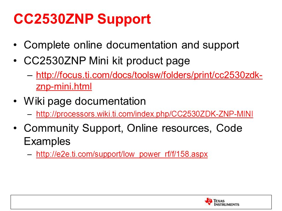 CC2530ZNP Support Complete online documentation and support