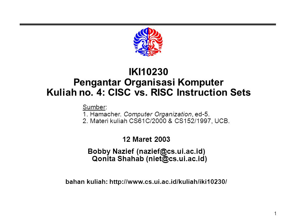 IKI10230 Pengantar Organisasi Komputer Kuliah no. 4: CISC vs