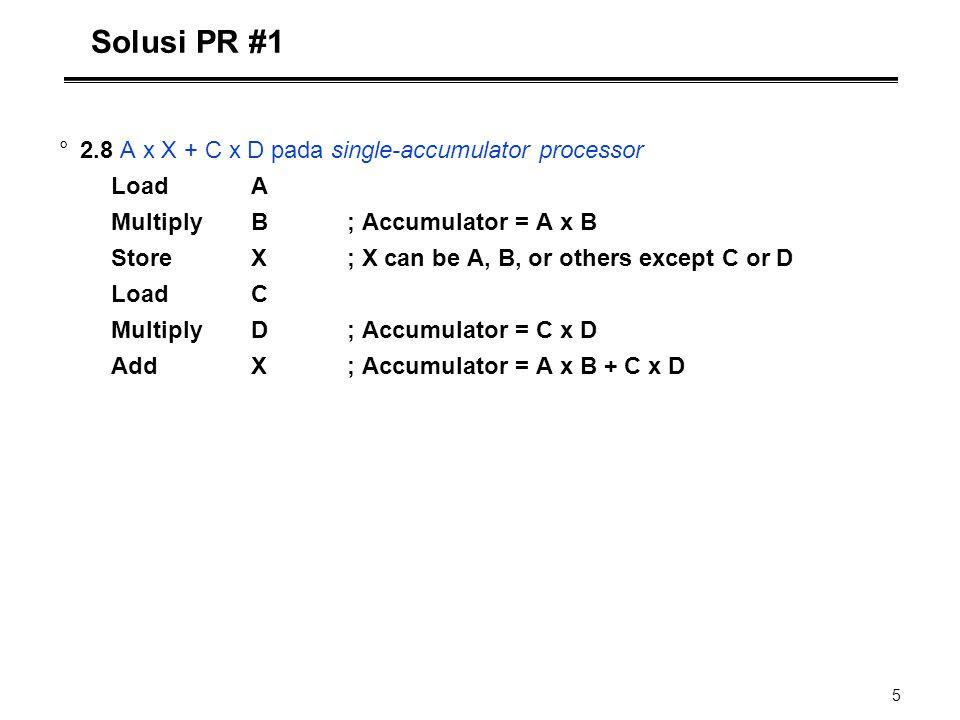 Solusi PR #1 2.8 A x X + C x D pada single-accumulator processor