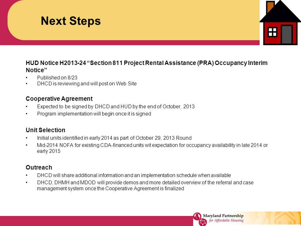 Next Steps HUD Notice H2013-24 Section 811 Project Rental Assistance (PRA) Occupancy Interim Notice