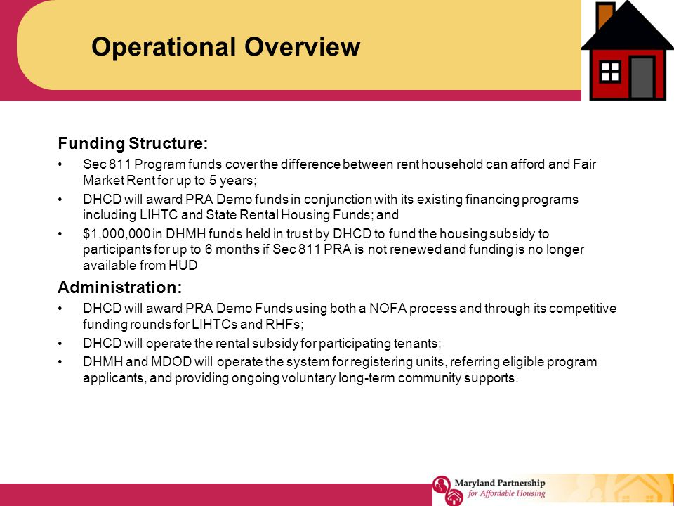 Operational Overview Funding Structure: Administration: