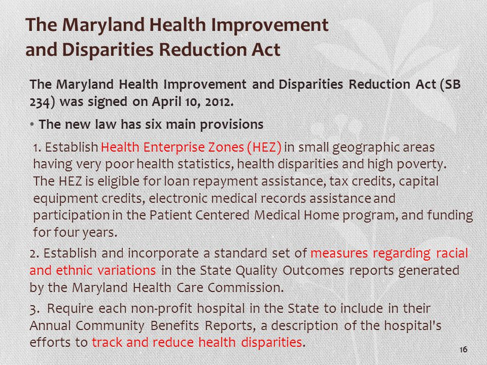 The Maryland Health Improvement and Disparities Reduction Act