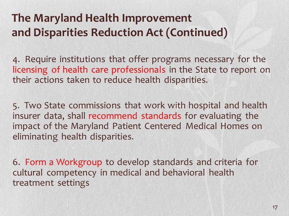 The Maryland Health Improvement and Disparities Reduction Act (Continued)