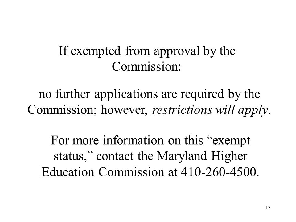 If exempted from approval by the Commission: