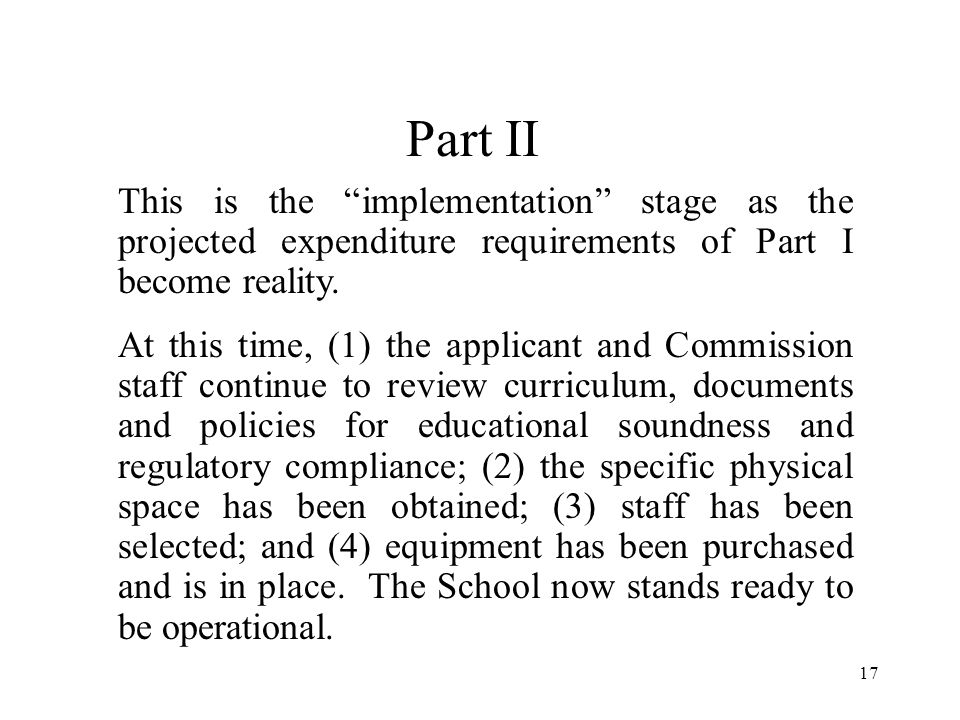 Part II This is the implementation stage as the projected expenditure requirements of Part I become reality.