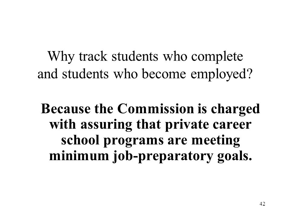 Why track students who complete and students who become employed