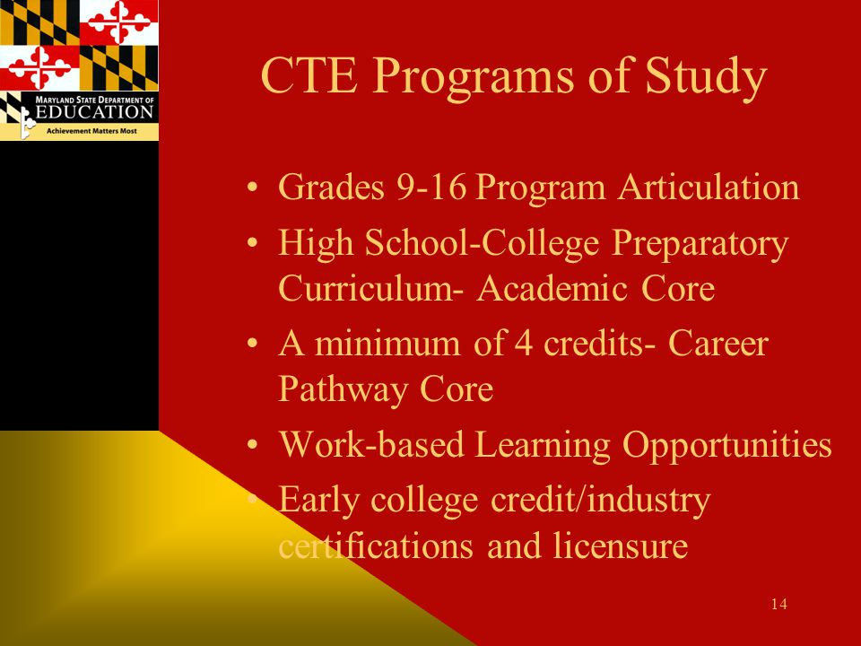 CTE Programs of Study Grades 9-16 Program Articulation