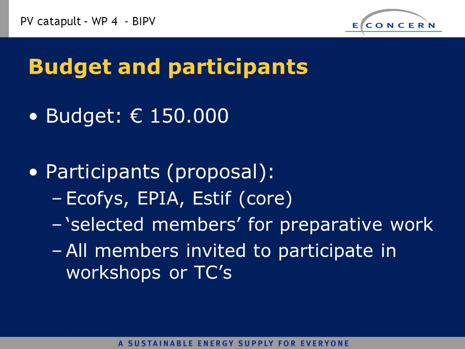 Budget and participants