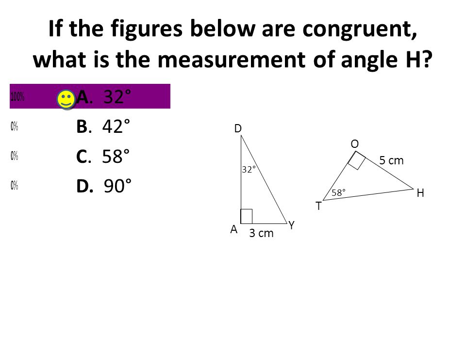 If the figures below are congruent, what is the measurement of angle H