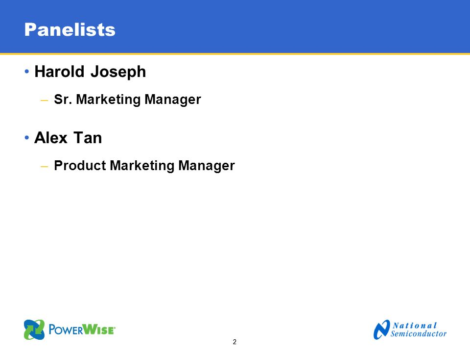 Panelists Harold Joseph Alex Tan Sr. Marketing Manager