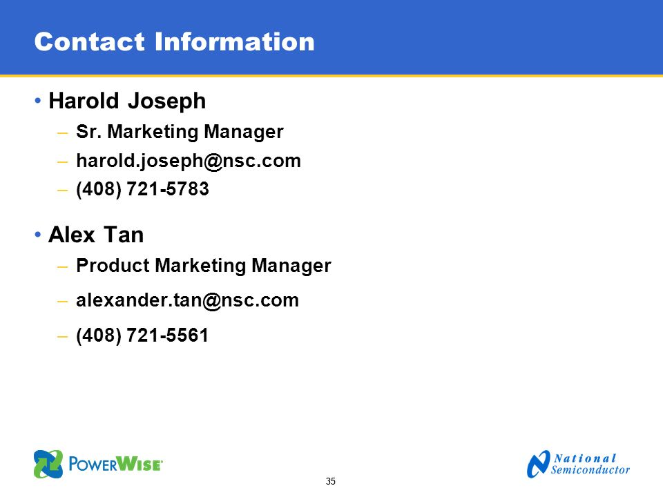 Contact Information Harold Joseph. Sr. Marketing Manager. (408)