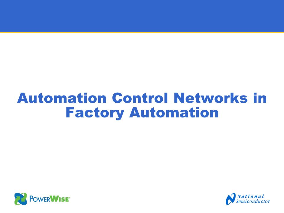 Automation Control Networks in Factory Automation