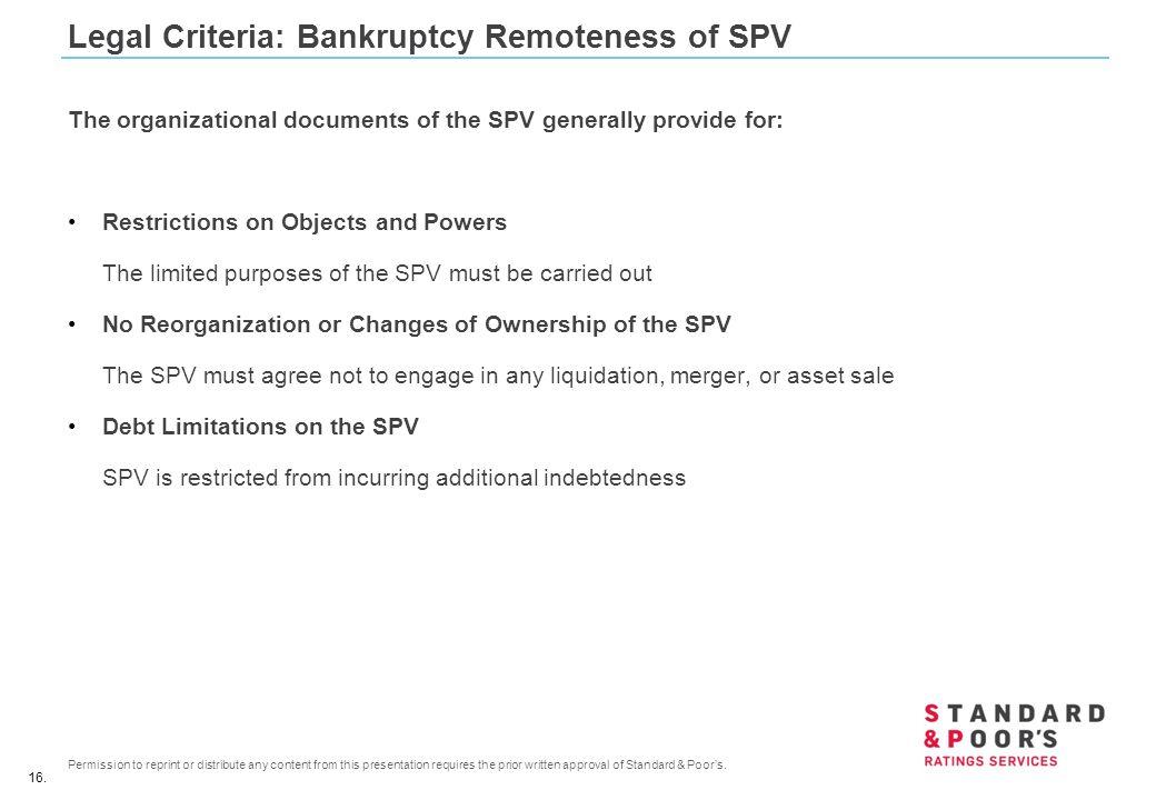 Legal Criteria: Bankruptcy Remoteness of SPV