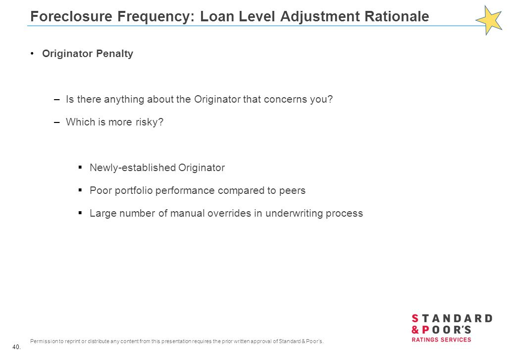Foreclosure Frequency: Loan Level Adjustment Rationale