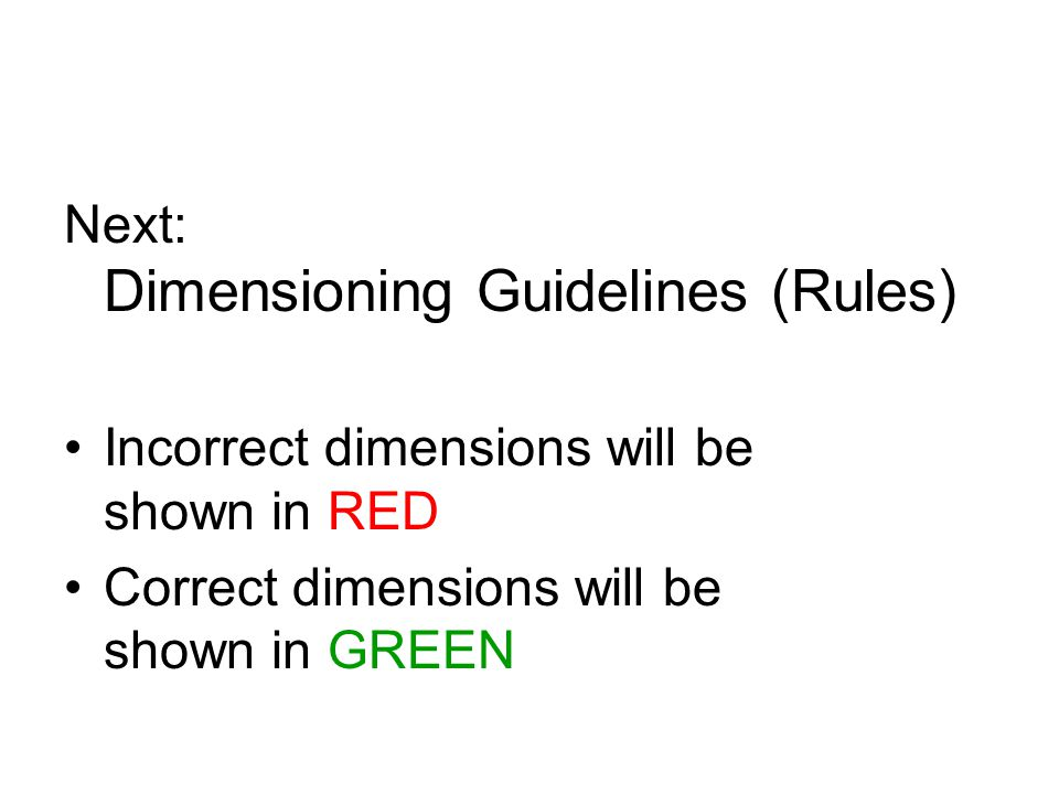 Next: Dimensioning Guidelines (Rules)