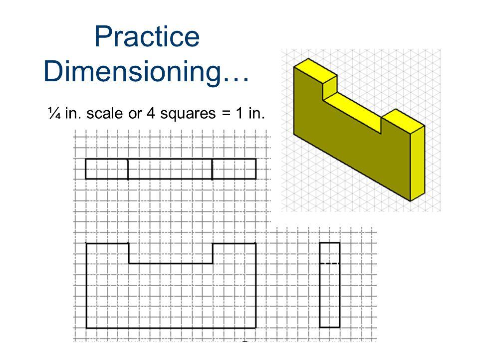 Practice Dimensioning…