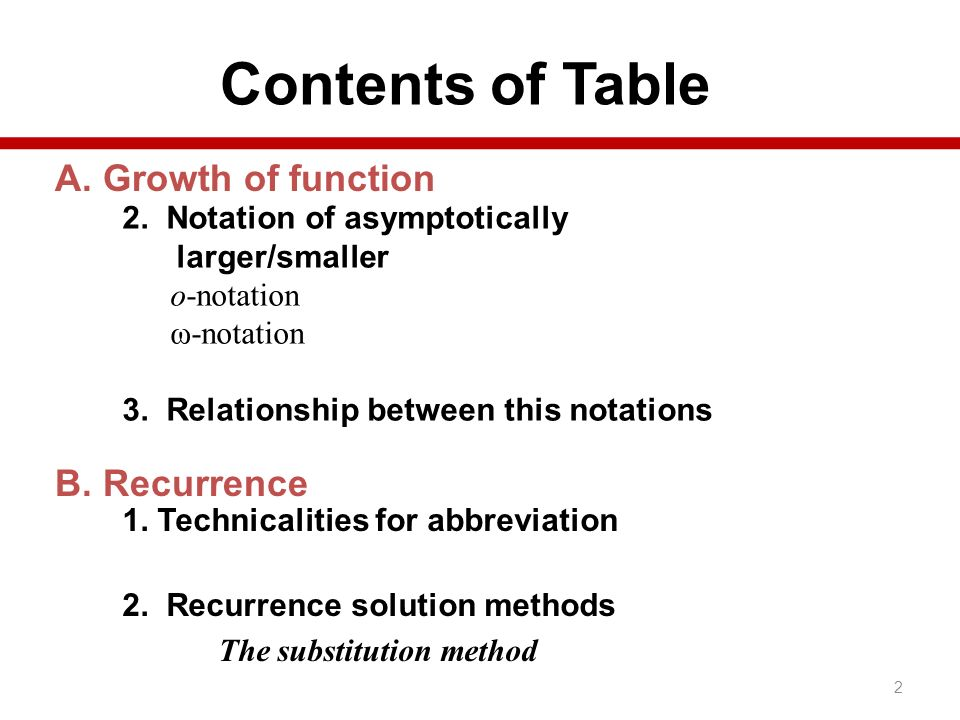 Contents of Table A. Growth of function B. Recurrence