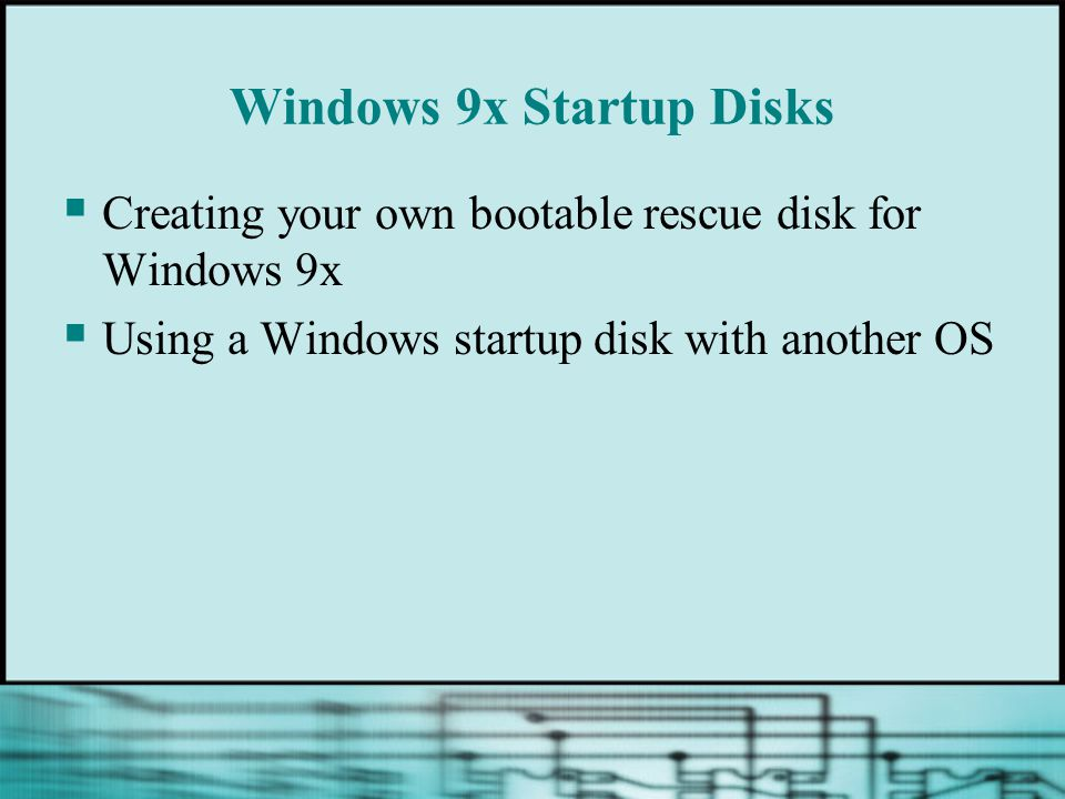 Windows 9x Startup Disks
