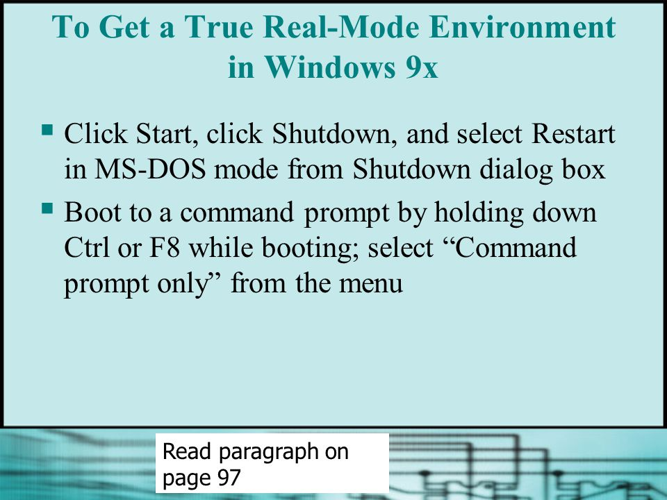To Get a True Real-Mode Environment in Windows 9x