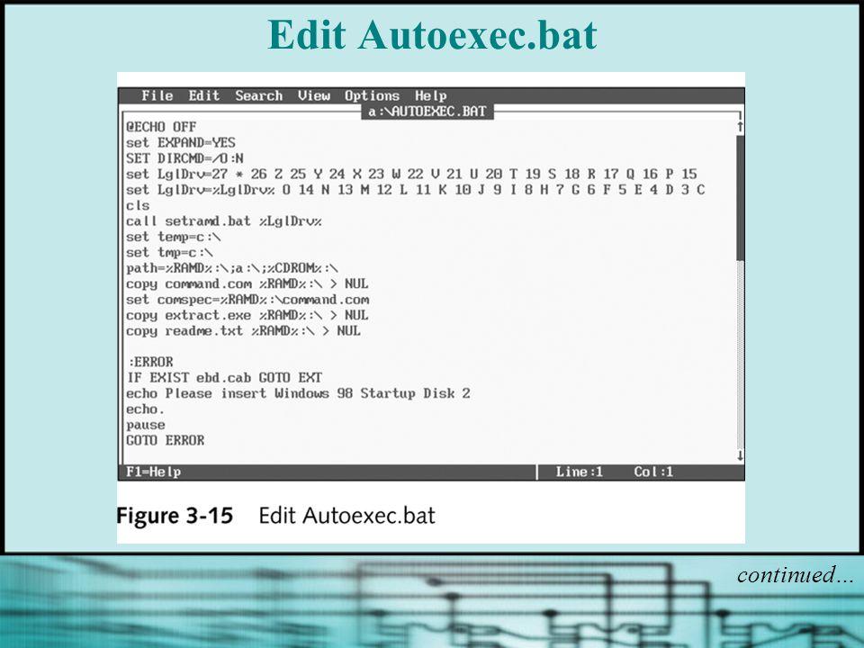 Edit Autoexec.bat continued…