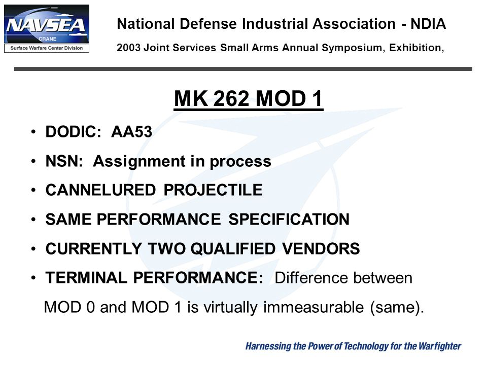 MK 262 MOD 1 DODIC: AA53 NSN: Assignment in process