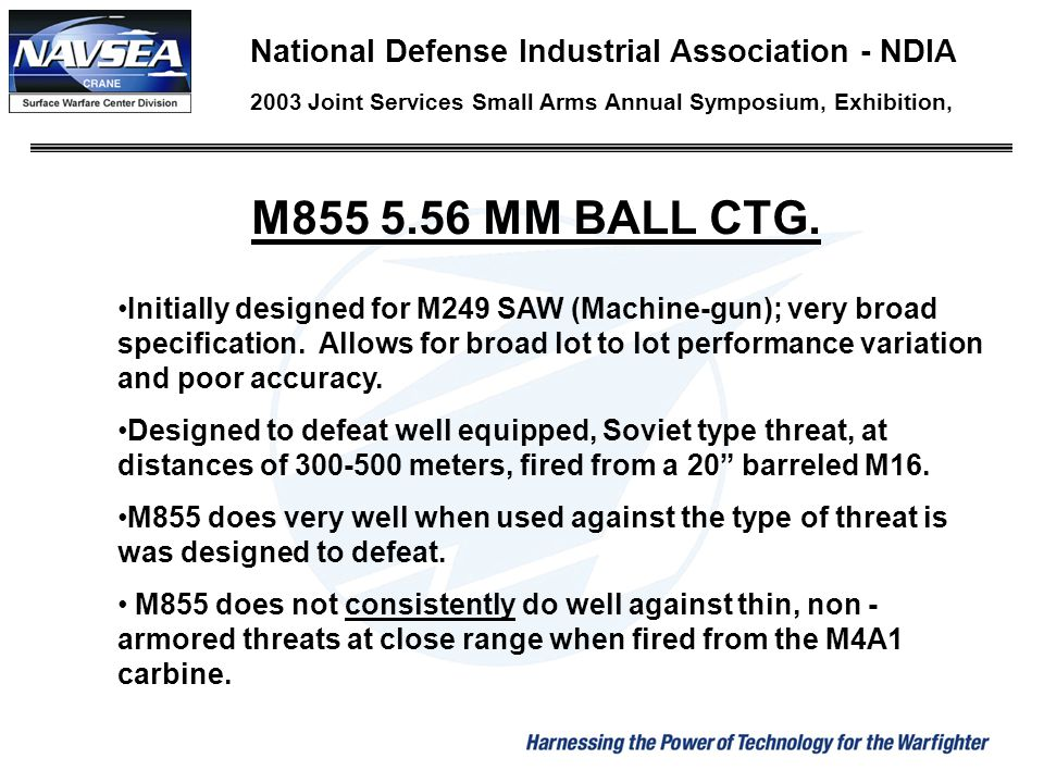 M855 5.56 MM BALL CTG. National Defense Industrial Association - NDIA