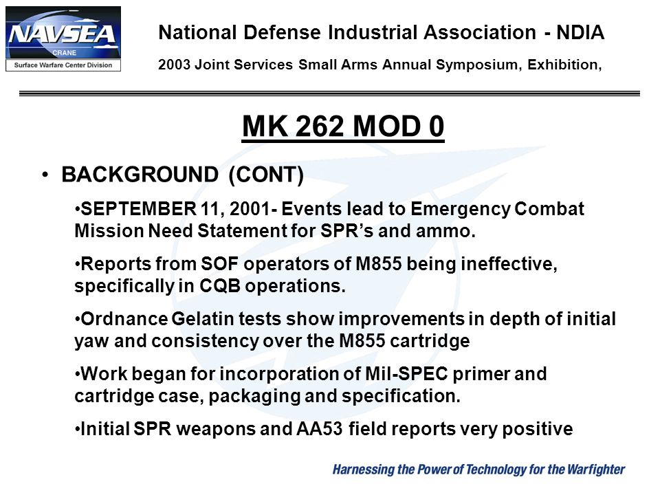 MK 262 MOD 0 BACKGROUND (CONT)
