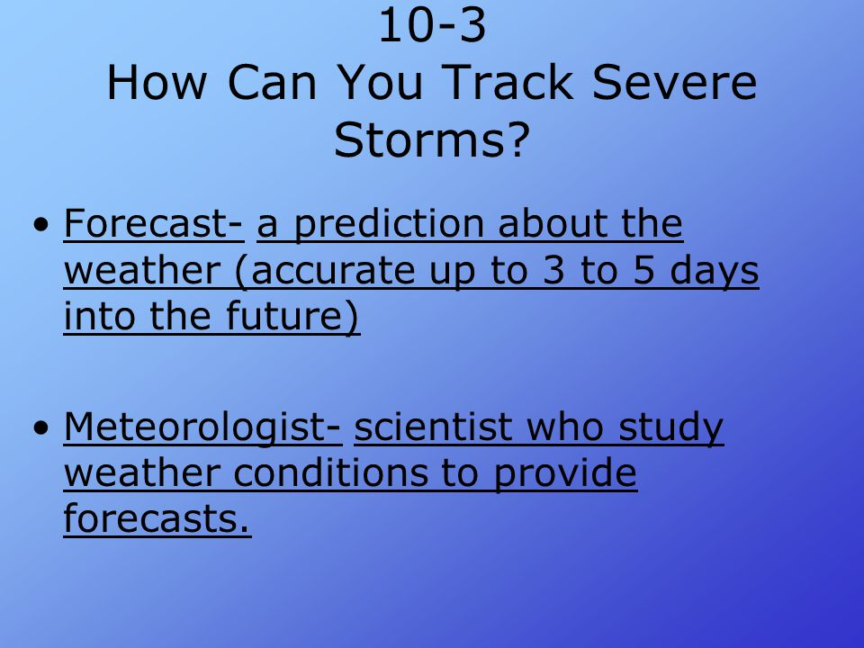 10-3 How Can You Track Severe Storms