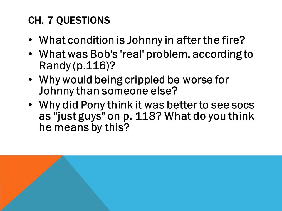 What condition is Johnny in after the fire