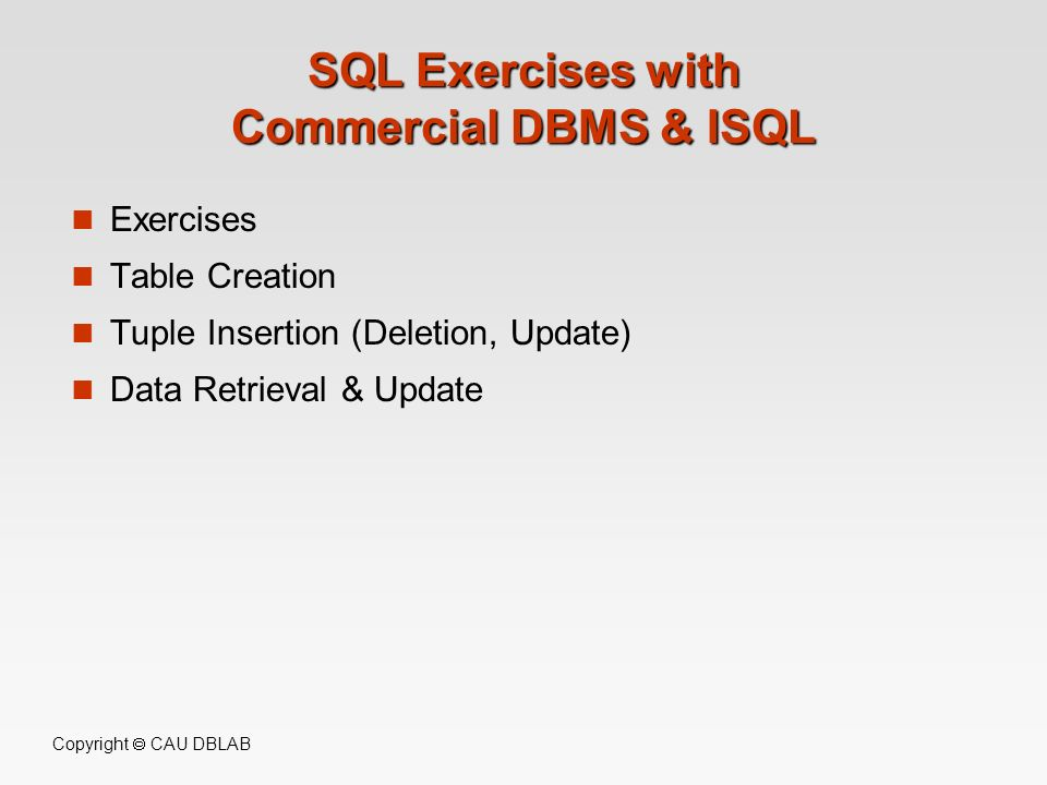 SQL Exercises with Commercial DBMS & ISQL