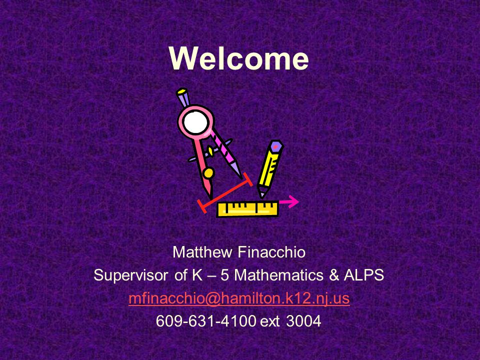 Supervisor of K – 5 Mathematics & ALPS